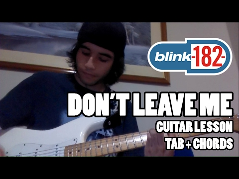 Blink-182 - Don't Leave Me - Guitar Lesson with Chords and TAB - HQ sound