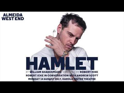 Hamlet  Andrew Scott & Robert Icke in Conversation