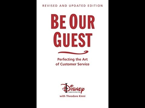 Perfecting the Art of Customer Service Be Our Guest