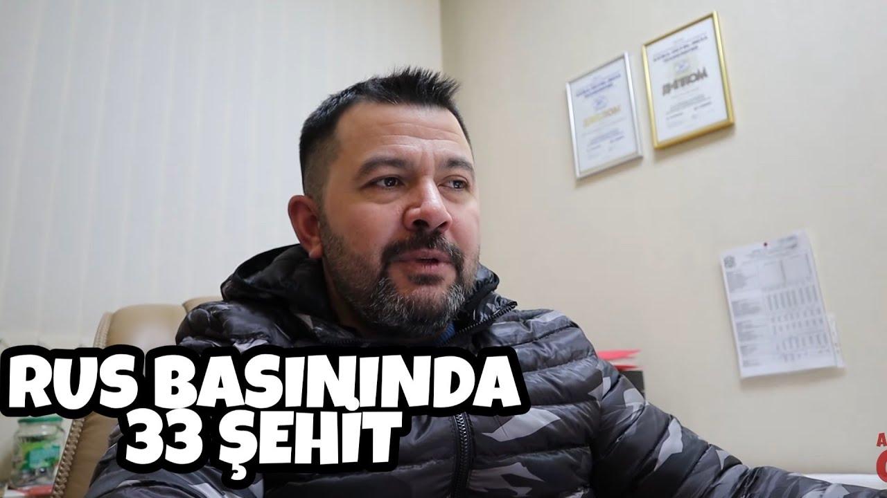 Son Dakika | 33 İdlib Şehidimiz Rusya Basınında