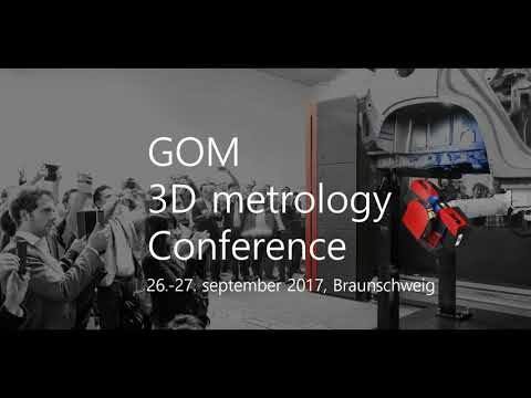 Teaser: GOM 3D metrology Conference 2017