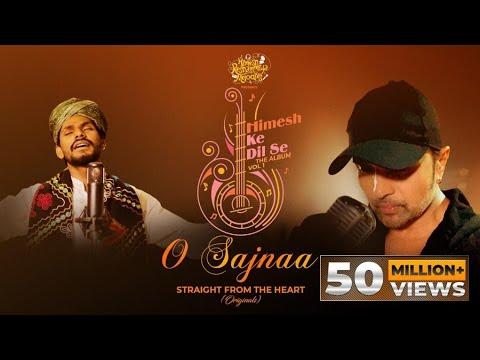 O Sajnaa (Studio Version) | Himesh Ke Dil Se The Album Vol 1 By Himesh Reshammiya