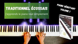 Traditionnel écossais - J'apprends le piano tout simplement - Volume 1