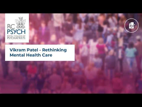Vikram Patel - Rethinking Mental Health Care