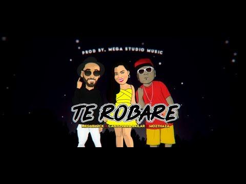 Megablock ✘ Canto para Bailar ✘ Mozthaza - Te Robare (Video Lyric)