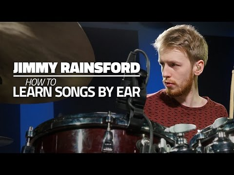 Jimmy Rainsford - How To Learn Songs By Ear (FULL DRUM LESSON)