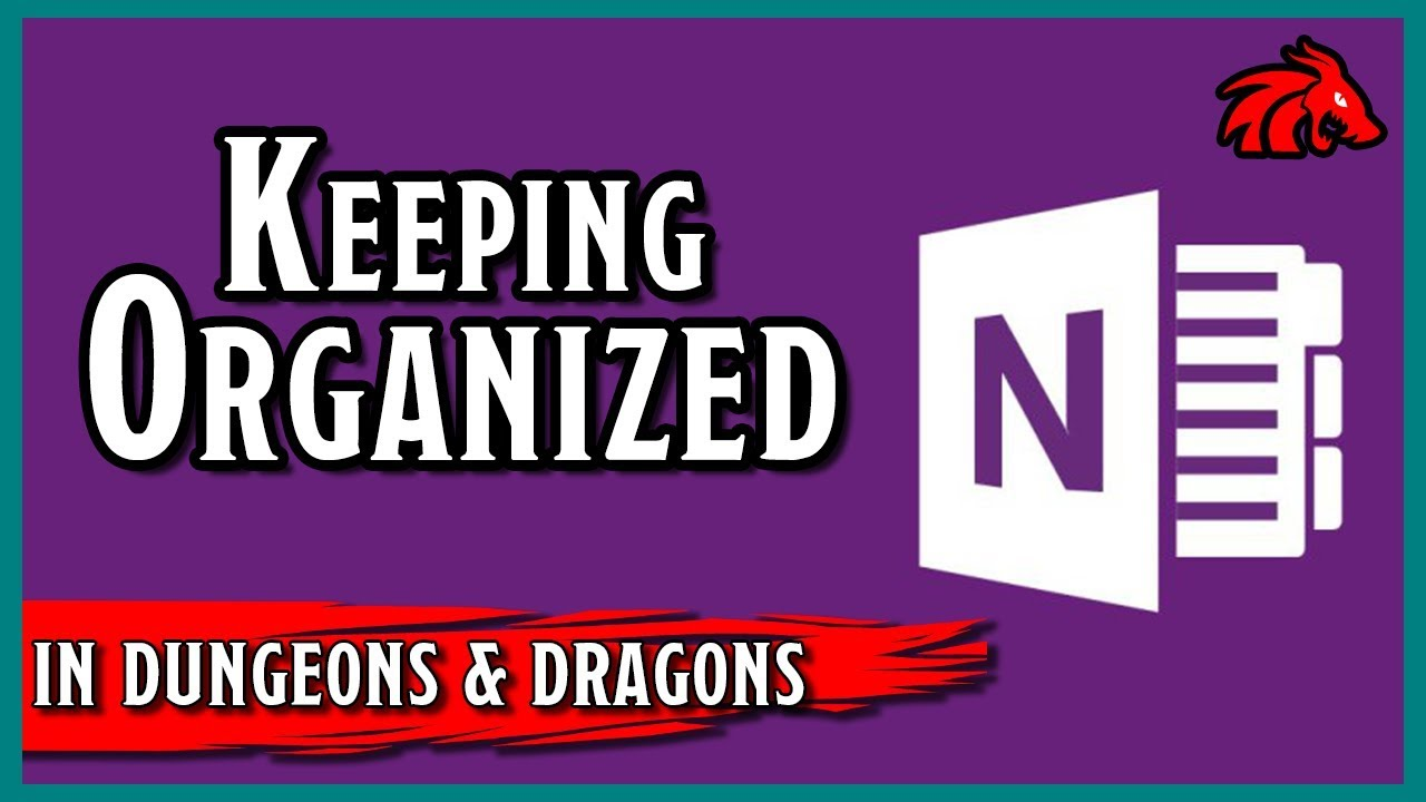 D&D Organization | Keeping Four Games Organized with OneNote