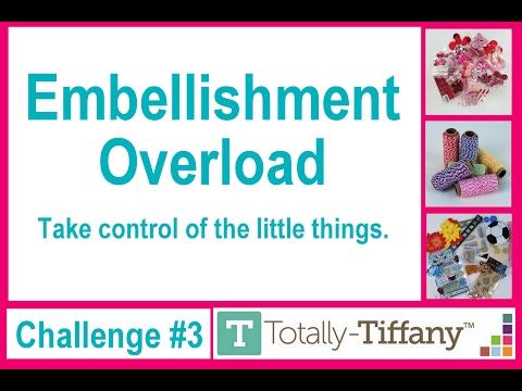 Embellishment Organization - Get Organized Challenge #3