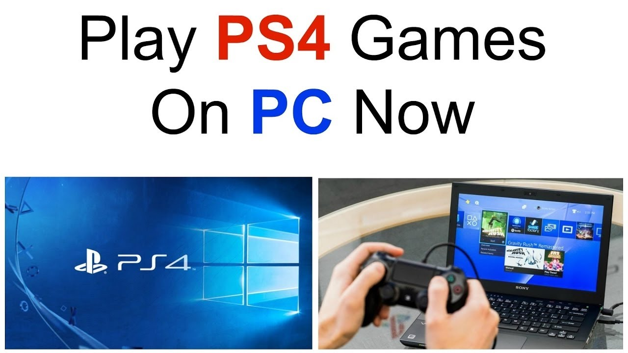 105 Play Ps4 Games On Your Pc Without Ps4 By Playstation