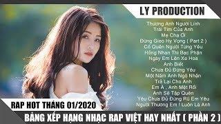 Rap Hot Việt Tháng 01/2020 - Bảng Xếp Hạng Nhạc Rap Việt Hay Nhất Tháng 01/2020 ( P2 )