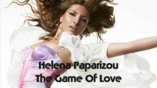 Watch Helena Paparizou The Game Of Love video