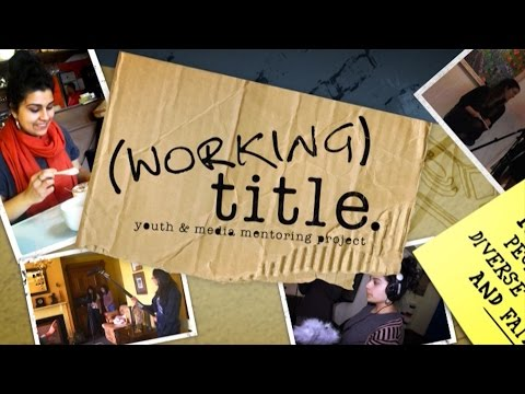 Working Title (2011) - Youth & Media Mentoring Project - Channel 31 Melbourne