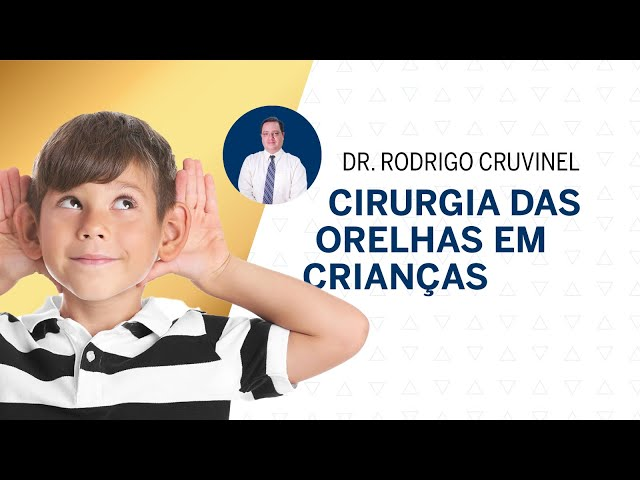CIRURGIA DAS ORELHAS EM CRIANÇAS | Dr. Rodrigo Cruvinel