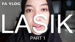 FA VLOG | LASIK - PART 1 ! (PRA - LASIK)