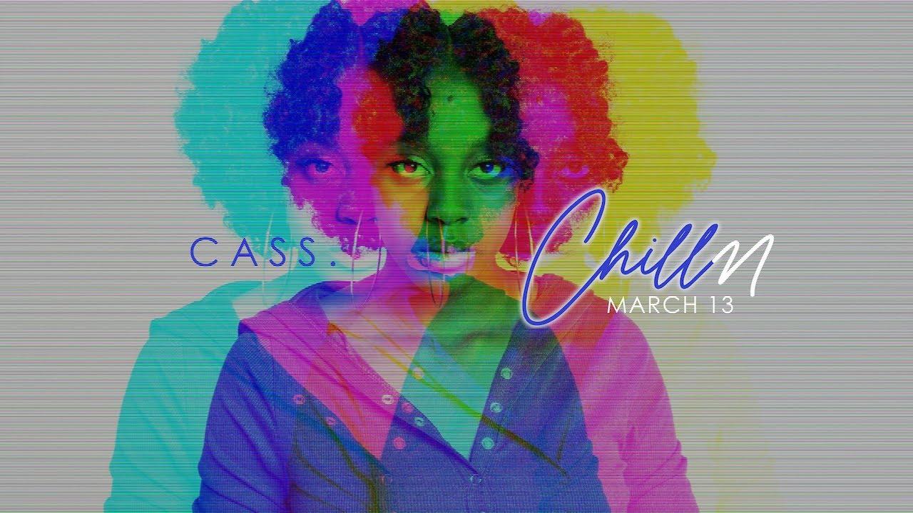 Chilln - Cass. (Official Video)