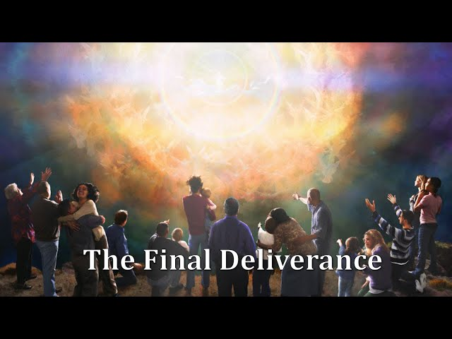 The Final Deliverance