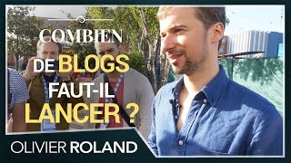 🚀 Combien de blogs faut-il lancer en même temps ?