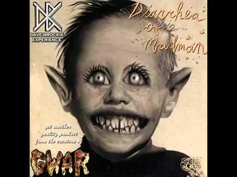 Dave Brockie Experience - Diarrhea Of A Madman (Full Album)