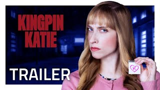 Katie Breaks Bad in KINGPIN KATIE [Official Trailer]
