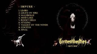 Torment the skies - Impure (FULL ALBUM STREAM) [2019]