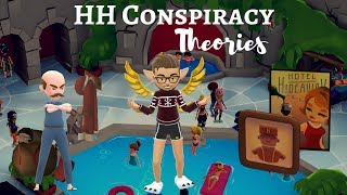 HH Conspiracy Theories With Will || Hotel Hideaway