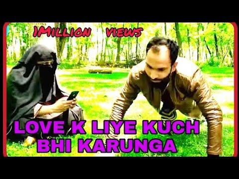 LOVE K LIYE KUCH B KARUNGA .KASHMIRI FUNNY VIDEO.