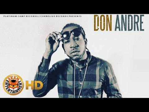 Don Andre - Make You Mine (Turn Me On) [High Class Riddim] October 2016