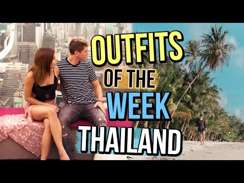OUTFITS OF THE WEEK 2017: THAILAND | SUMMER OUTFIT IDEAS