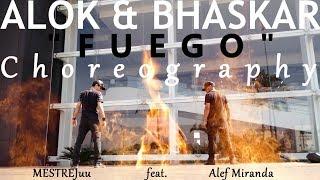 "Baixar ALOK & BHASKAR - ""FUEGO"" CHOREOGRAPHY || @alefmiranda ft. @mestrejuu #FREESTEP"