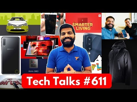 Tech Talks #611 - Exclusive Realme 2 Pro , Huawei Kirin 980 5G, Nokia X7, Galaxy A9 Star, Airtel