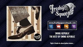 Swing Republic - The Best of Swing Republic