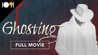 Ghosting (FULL MOVIE)