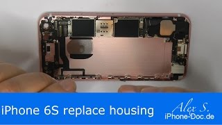 iphone 6s back houṡing replacement change backcover, repair, DIY