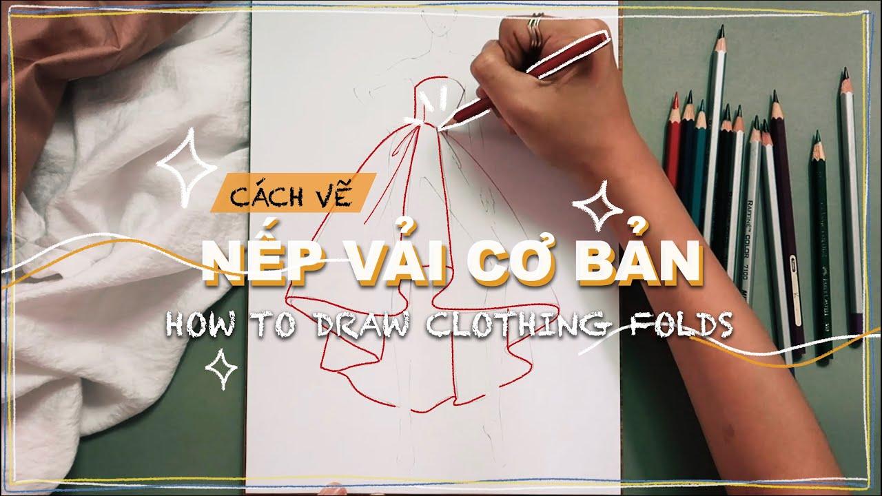 cách vẽ nếp vải cơ bản ✍️ how to draw clothing folds