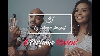 Giorgio Armani Si - Perfume Review with Joe & Leah