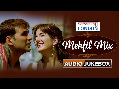 Namastey London | Mehfil Mix | Audio Jukebox