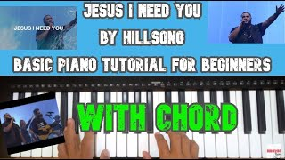 Baixar Jesus I Need You by Hillsong - Basic Piano Tutorial for Beginners with Chord