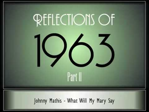 Reflections Of 1963 - Part 2 ♫ ♫  [35 Songs]