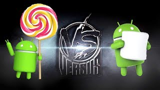 VERSUS: Android 5 VS Android 6