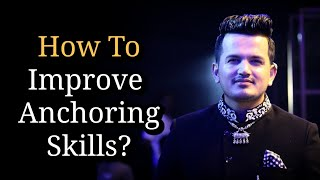 How to improve Anchoring Skills? How to Enhance Event Anchoring? | Emcee Girish Sharma