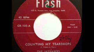 JAYHAWKS - COUNTING MY TEARDROPS - FLASH 105, 45 RPM!