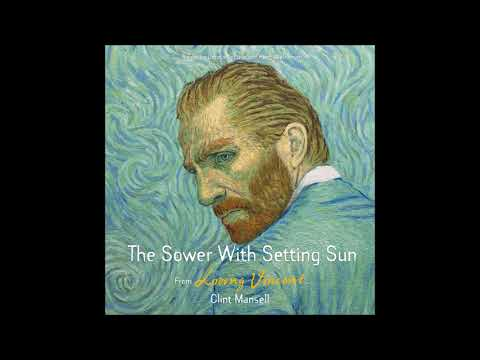 """Clint Mansell - """"The Sower with Setting Sun"""" (Loving Vincent OST)"""