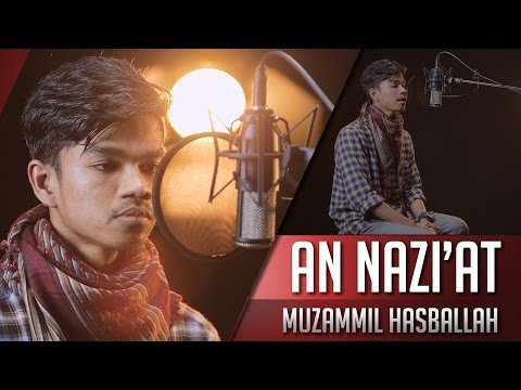 Surat An Nazi'at - Muzammil Hasballah
