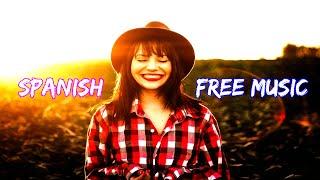 Copyright Free Music Spanish