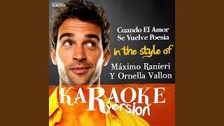 Cuando El Amor Se Vuelve Poesia (In the Style of Máximo Ranieri,Ornella Valloni Y...) (Karaoke...