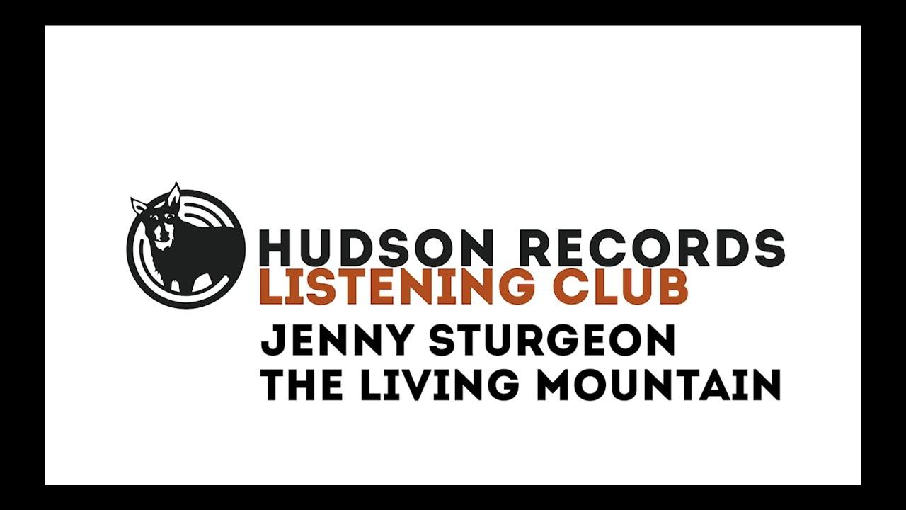 Jenny Sturgeon – Hudson Records Listening Club - Jenny Sturgeon -