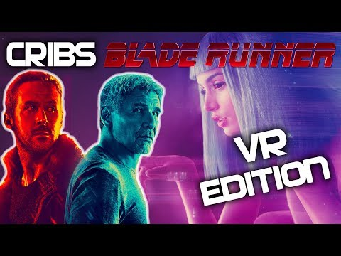Blade Runner VR Experience - Blade Runner 9732 - Cribs Virtual Reality