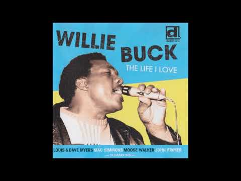WILLIE BUCK (Houston, Mississippi, U.S.A) - Everything's Gonna Be Alright Mp3