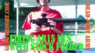 shooting the dead foot arms mcs ar15 folding stock gear report com