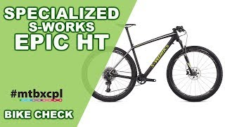 Specialized S-Works Epic HT 2017 | Bike Check #MTBXCPL